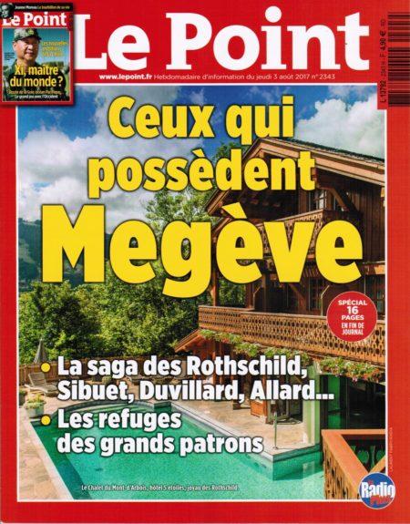 Photographe Hôtellerie : Ceux Qui Possèdent Megève : Couverture De L'édition Régionale Du Magazine Le Point En Août 2017