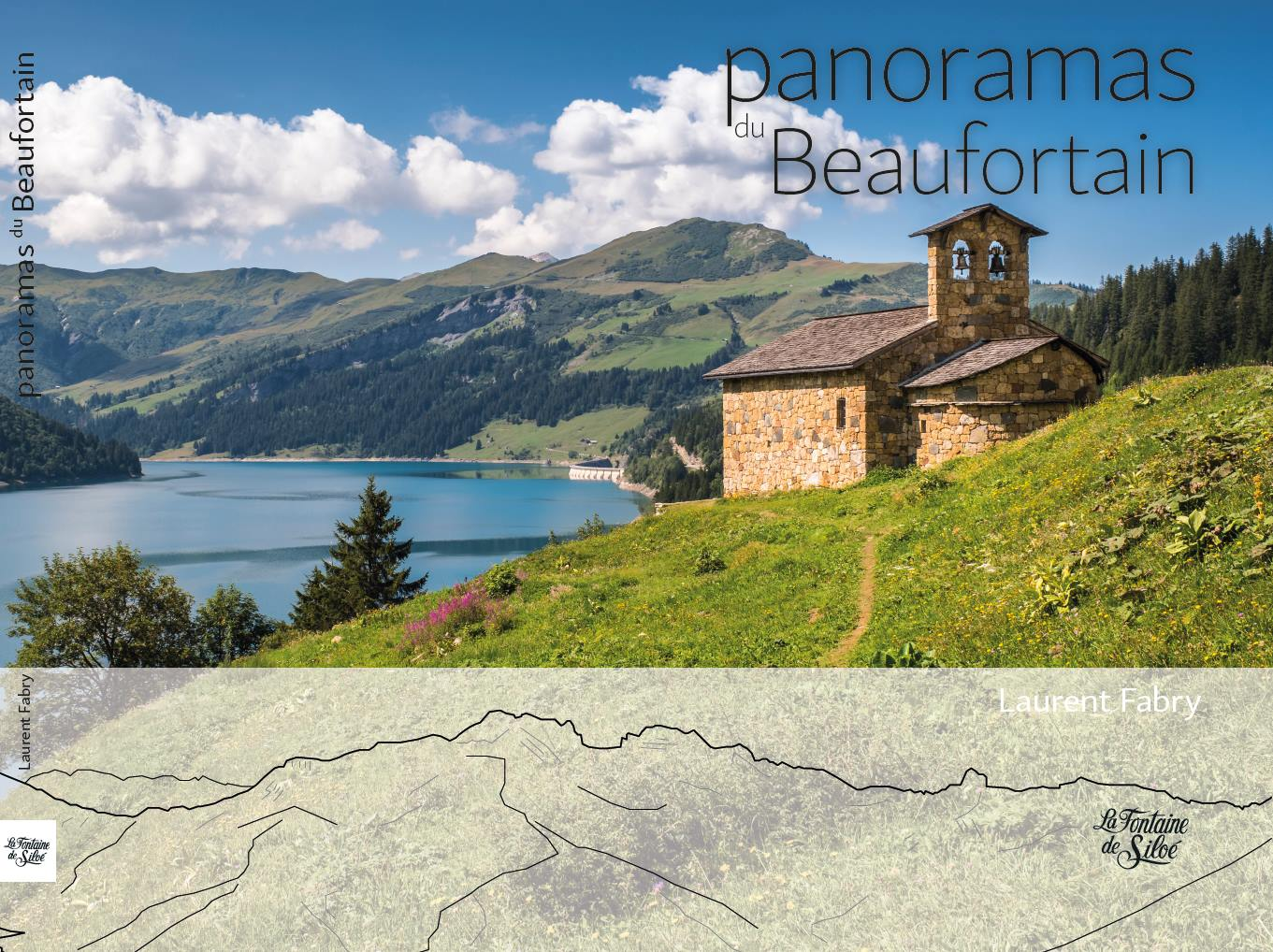 Panoramas Du Beaufortain, La Fontaine De Siloé, Laurent FABRY Photographe