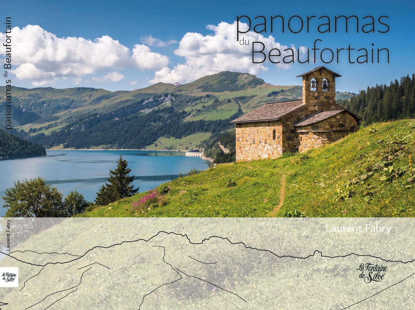 Panoramas Du Beaufortain, La Fontaine De Siloé, Laurent FABRY Photographe